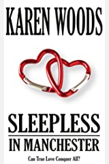 Sleepless in Manchester Kindle Edition