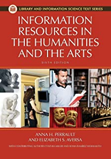 Information Resources in the Humanities and the Arts, 6th Edition