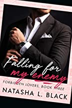 Falling for my Enemy (Forbidden Lovers Book 3)