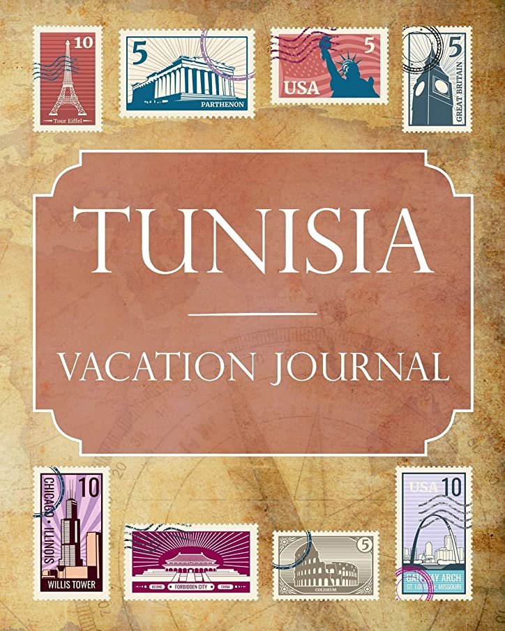 Tunisia Vacation Journal: Blank Lined Tunisia Travel Journal/Notebook/Diary Gift Idea for People Who Love to Travel