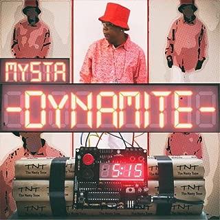 Mysta Dynamite [Explicit]