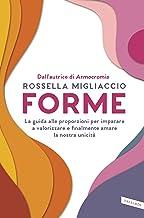 Permalink to Forme: La guida alle proporzioni per imparare a valorizzare e finalmente amare la nostra unicità PDF