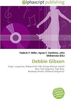 Debbie Gibson: Singer- songwriter, Billboard Hot 100,  George Michael, Foolish Beat, Teen magazine, Tiger Beat, Broadway theatre,  Billboard (magazine).
