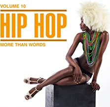 Hip Hop: More Than Words, Vol. 10 [Explicit]