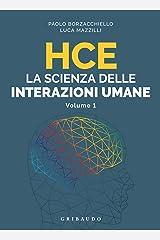 HCE La scienza delle interazioni umane: Volume 1 Formato Kindle