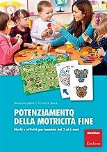 Permalink to Potenziamento della motricità fine. Giochi e attività per bambini dai 2 ai 6 anni PDF