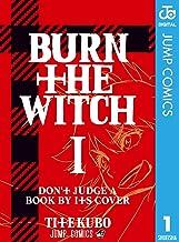 表紙: BURN THE WITCH 1 (ジャンプコミックスDIGITAL) | 久保帯人