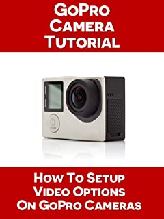 How To Setup Video Options On Your GoPro Camera