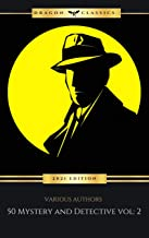 50 Mystery and Detective masterpieces you have to read before you die vol: 2 (2021 Edition)