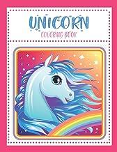Unicorn Coloring Book: For Kids Ages 3-8 (50 Cute, Unique Coloring Pages)
