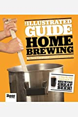 The Illustrated Guide to Homebrewing Paperback
