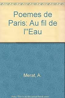 Poemes de Paris: Au fil de l''Eau