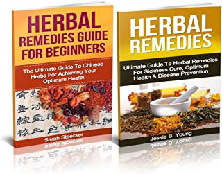 Natural Cures: Natural Remedies Box Set Guide For Beginners: How To Stay Away From All Diseases With Chinese Herbal Remedi...