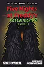 Five Nights at Freddy's: Fazbear Frights #6: Blackbird (6)