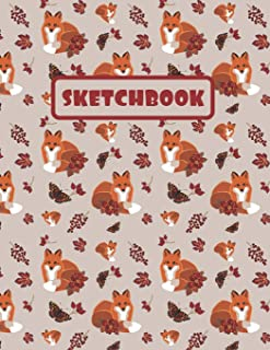 SKETCHBOOK: LARGE SKETCHBOOK TO DRAW IN. LARGE JOURNAL NOTEBOOK. 100 BLANK PAGES PERFECT FOR DOODLING AND SKETCHING. CREATIVE BIRTHDAY GIFT. WORKBOOK AND HANDBOOK. CUTE AUTUMN FOX AND BUTTERFLY COVER.