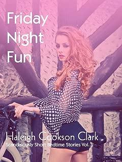 Friday Night Fun [mf, pregnancy risk, hotwife] (Scandalously Short Bedtime Stories Vol.2) (Scandalously Short Bedtime Stories Vol.1)