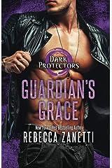 Guardian's Grace (Dark Protectors) ペーパーバック