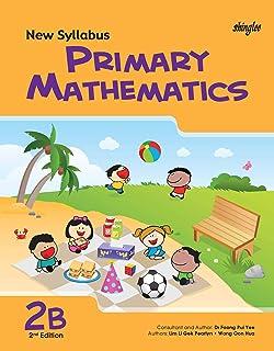 New Syllabus Primary Mathematics Textbook 2B (2nd Edition)
