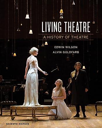 Living Theatre: History of Theatre