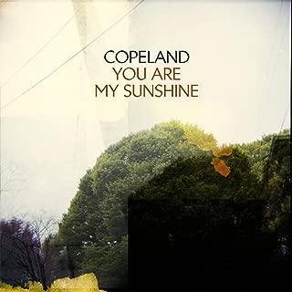 you are my sunshine copeland