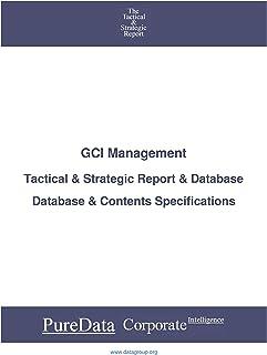GCI Management: Tactical & Strategic Database Specifications - Frankfurt perspectives (Tactical & Strategic - Germany Book...