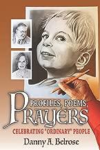 Profiles, Poems, Prayers: Celebrating