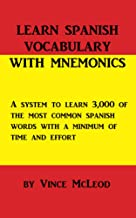 Learn Spanish Vocabulary with Mnemonics (300 B.C. Learning Vocabulary Builders)