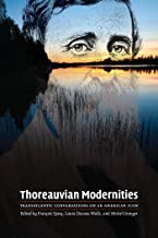 Thoreauvian Modernities: Transatlantic Conversations on an American Icon