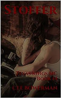 Stoffer: Texas Kings MC, Book 14