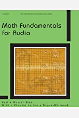 Math Fundamentals for Audio (Computer Music and Digital Audio Series) Paperback