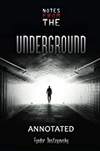 Notes From The Underground Annotated