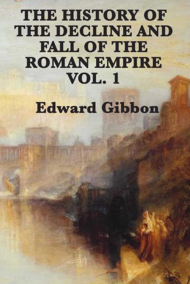 パスタ暴力のみHistory of the Decline and Fall of the Roman Empire Vol 1 (English Edition)
