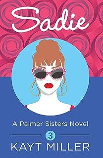 Sadie: The Palmer Sisters Book 3
