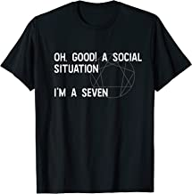 Enneagram Type 7 The Enthusiast Funny Sentence T Shirt