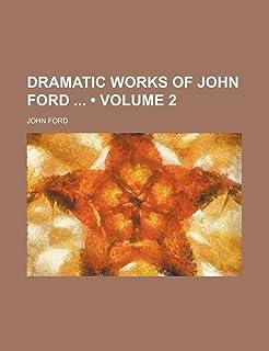 Dramatic Works of John Ford (Volume 2)