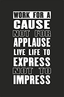 EzPosterPrints Motivational Inspirational Posters for Home Office School Classroom Kidsroom - Motivational Quotes Poster Printing - Wall Art Print - 'Work for A Cause' - 12X18 inches