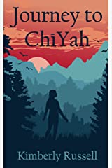 Journey to ChiYah Kindle Edition
