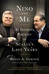 Nino and Me: An Intimate Portrait of Scalia's Last Years Kindle Edition