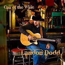 landon dodd call of the wine