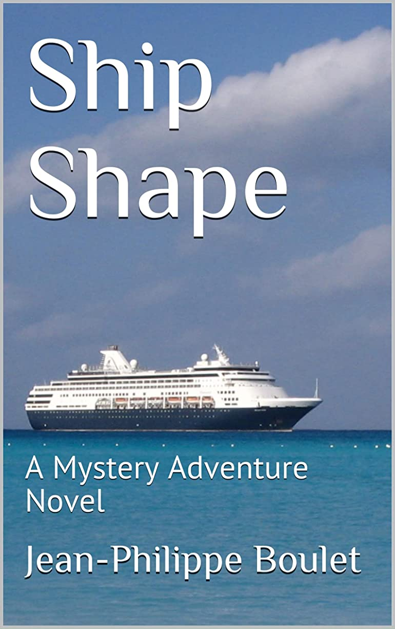 民主党動員する完璧Ship Shape: A Mystery Adventure Novel (Detective Pommel Book 2) (English Edition)