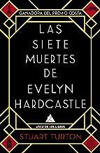 Las siete muertes de Evelyn Hardcastle (Spanish Edition)