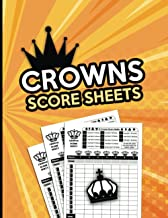 Crowns Score Sheets: 130 Large Crowns Score pads for Scorekeeping, Crowns Game Kit Book, Keeper Notebook Crowns Score Card...