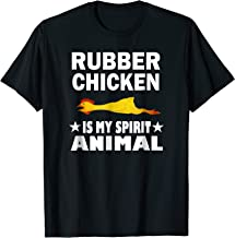 Rubber Chicken Is My Spirit Animal T-Shirt Funny Gift