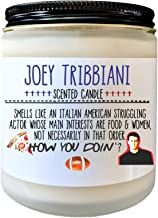 Joey Tribbiani Friends TV Show Gift How You Doin Candle Gift Fandom Candle Central Perk Birthday Gift for Friends Fan Friends Quotes