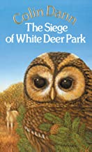 The Siege Of White Deer Park (Animals of Farthing Wood)