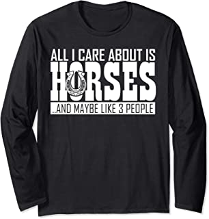 I Care About Is Horses funny Equestrian gift for girls Long Sleeve T-Shirt