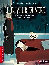 La petite buveuse de couleurs (PREMIERS ROMANS t. 164) (French Edition)