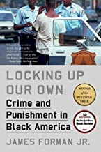 Locking Up Our Own: Crime and Punishment in Black America PDF