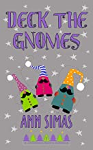 DECK THE GNOMES: A Christmas Valley Romance, Book 7