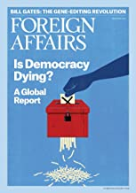 Foreign Affairs Magazine (May/June, 2018)